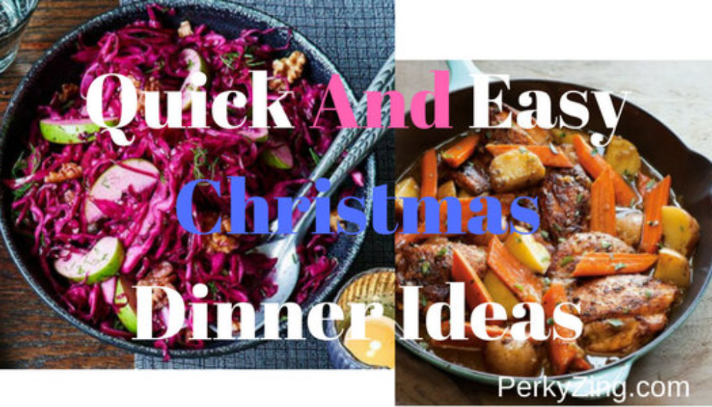 Quick and easy christmas dinner ideas perkyzing quick and easy christmas dinner ideas forumfinder Image collections