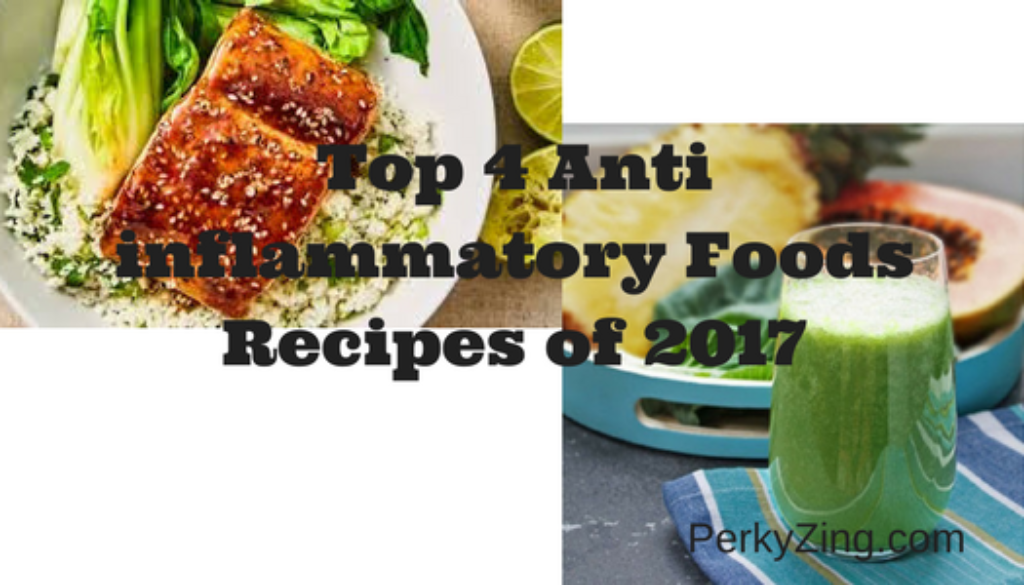 Anti inflammatory Foods Recipes