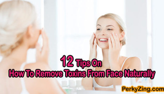 How to remove toxins from face naturally