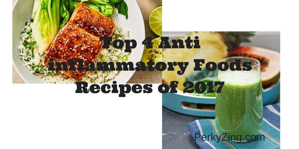 Top 4 Anti inflammatory Foods Recipes of 2017